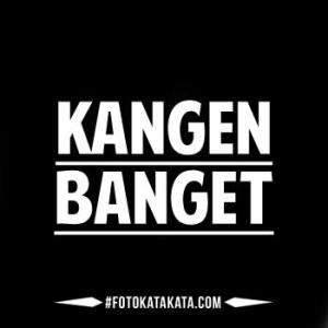 Dp Bbm Kangen Banget