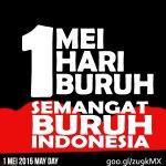 Hari Buruh Sedunia 1 Mei 2015