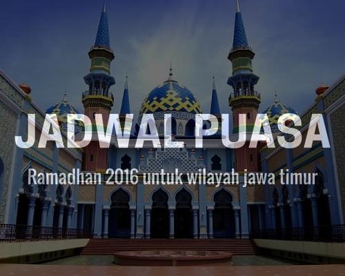 Jadwal Puasa Ramadhan 2016 Wilayah Jawa Timur