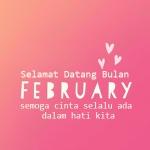 Selamat Datang Bulan Februari 2016